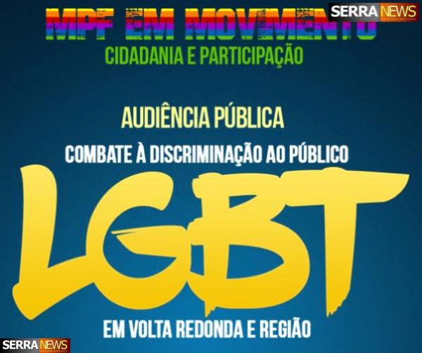 MPF/RJ realiza audiência pública sobre combate à discriminação do público LGBT em Volta Redonda e região
